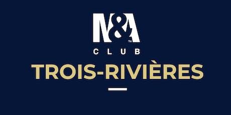 M&A Club Trois-Rivières : Réunion du 7 novembre 2019 / Meeting November 7th, 2019 billets