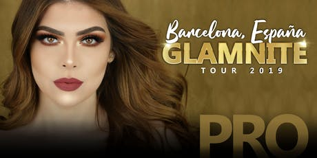 CarlaBeauty Glamnite PRO Makeup Class Barcelona tickets