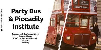 Party Bus &  Piccadilly Institute