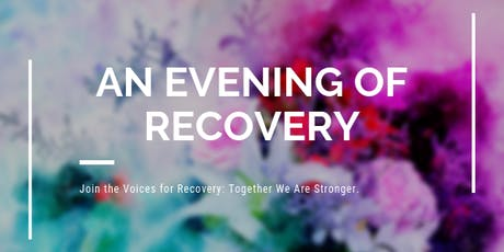 An Evening of Recovery tickets