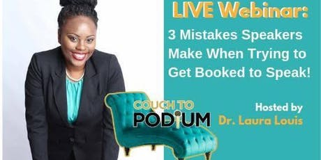 LIVE Masterclass : 3 Mistakes Speakers Make When Trying to Get Booked to Speak tickets
