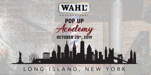Wahl Pop Up Academy (Long Island)
