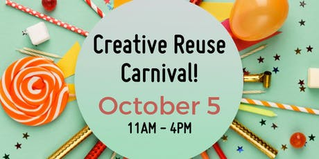 SCRAP Creative Reuse Carnival tickets
