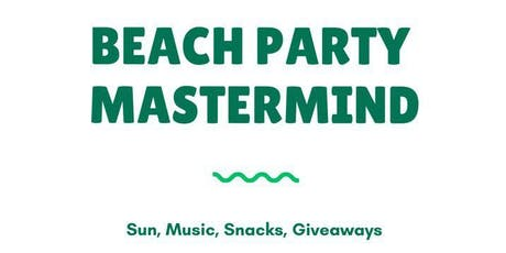 Beach Party MASTERMIND tickets