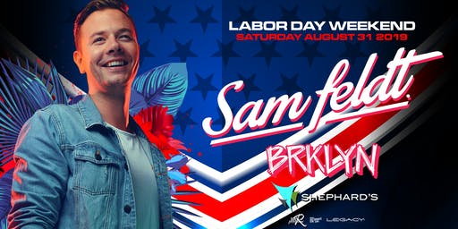 Sam Feldt with BRKLYN at Shephard's Labor Day Live Beach House Saturday Party 8-31-19