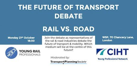 YRP London & South East: Future of Transport Debate - Road vs. Rail tickets