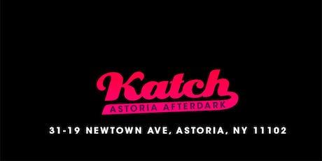 Katch Astoria After Dark Fridays tickets