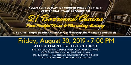 21 Borrowed Chairs: The Allen Temple Centennial Stage Play tickets