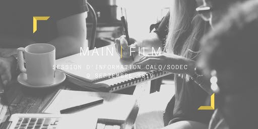 Session d'information CALQ/SODEC