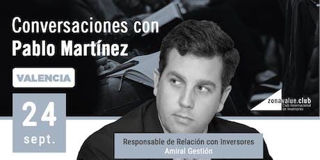 Conversaciones de Inversión con Pablo Martínez Bernal - Amiral Gestión tickets