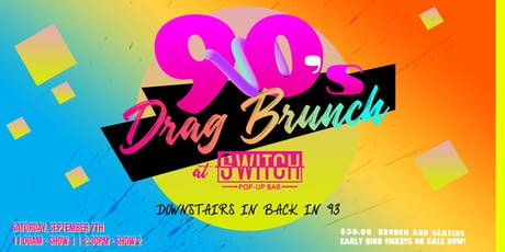 90's Drag Brunch | Later Show tickets