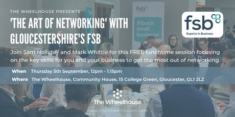 'The Art of Networking' with Gloucestershire's FSB tickets