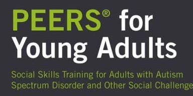 PEERS for Young Adults Certified Social Skills Training Program