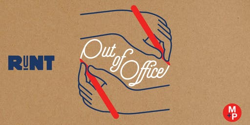 RuNT. Out of Office