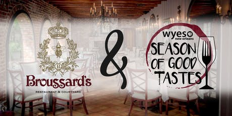 Broussard's: WYES SEASON OF GOOD TASTES tickets