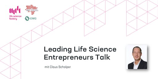 Leading Life Science Entrepreners Talk mit Claus Schalper - Co-Founder Pieris Pharmaceuticals & XL Protein
