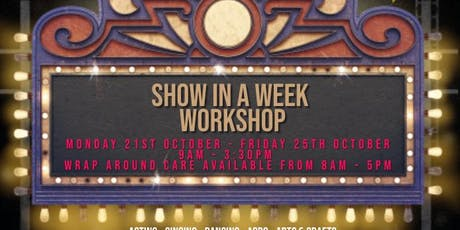 October Half term Show In A Week tickets