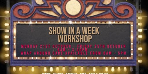 October Half term Show In A Week