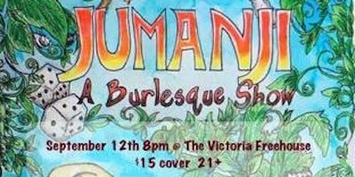 Jumanji! A Burlesque Tribute