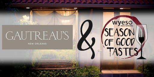 Gautreau's: WYES SEASON OF GOOD TASTES
