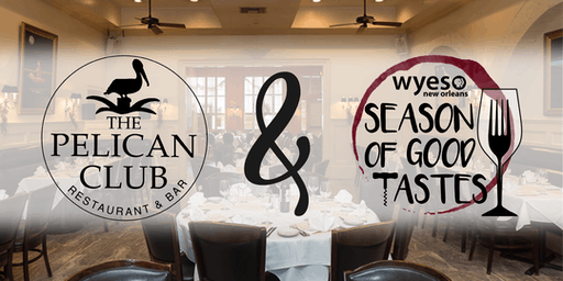 The Pelican Club: WYES SEASON OF GOOD TASTES