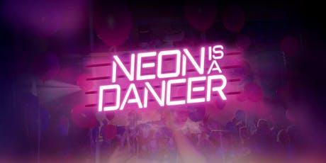 Kopie von NEON IS A DANCER Party * 90er, Pop, Charts Tickets