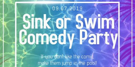 Sink or Swim Comedy Party tickets