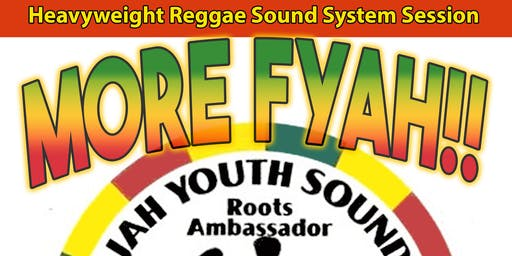 MORE FYAH featuring JAH YOUTH SOUND