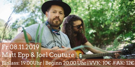 Matt Epp & Joel Couture|Saarbrücken Tickets