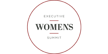 Sept 10, 2019: Executive Women's Summit - The Art of Change Leadership tickets