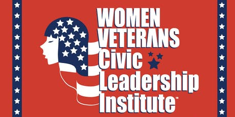 Women Veterans ROCK Civic Leadership Institute - 2019 Fall Civic Engagement tickets