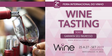 Wine Tasting - Wine South America 2019 ingressos