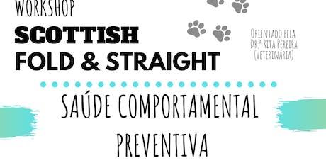 Saúde Comportamental Preventiva - Scottish Fold & Straight (Workshop) tickets
