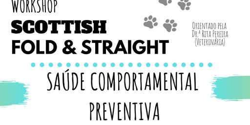 Saúde Comportamental Preventiva - Scottish Fold & Straight (Workshop)