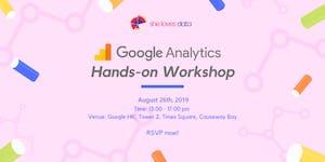 SheLovesData HongKong x Google: Google Analytics...