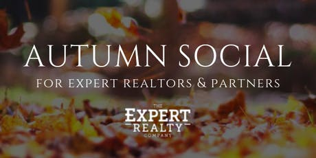 Expert Realty Autumn Social for Realtors & Partners tickets