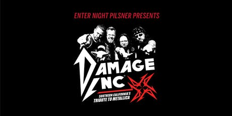 Enter Night Pilsner Presents: Damage Inc tickets