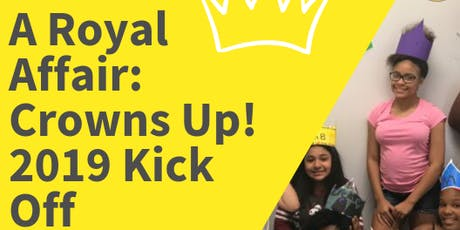 A Royal Affair: Crowns Up! 2019 Kick Off Meeting tickets