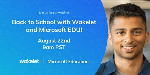 Back to School with Wakelet and Microsoft EDU!