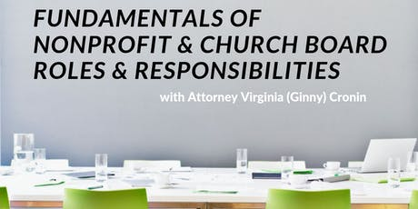 FUNDAMENTALS OF  NONPROFIT & CHURCH BOARD ROLES & RESPONSIBILITIES tickets
