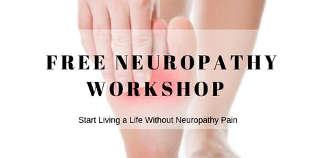 FREE Workshop - Reversing Neuropathy Symptoms tickets