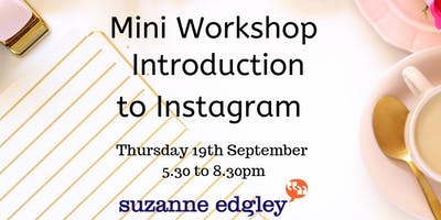 Intro to Instagram - Mini Workshop