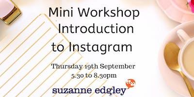 Intro to Instagram - Mini Workshop