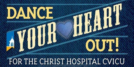 Dance your Heart Out for The Christ Hospital CVICU tickets
