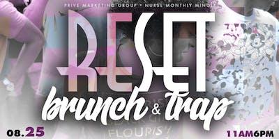 RESET SUNDAYs: BRUNCH + TRAP (SUMMER FINALE)