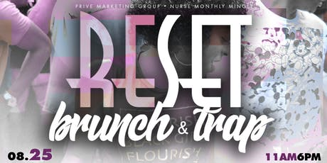 RESET SUNDAYs: BRUNCH + TRAP (SUMMER FINALE) tickets