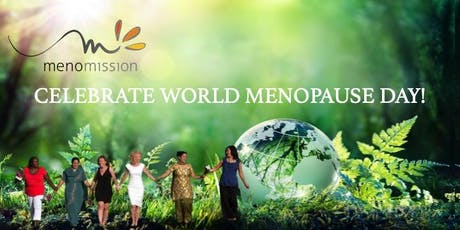 CELEBRATE WORLD MENOPAUSE DAY 2019 tickets