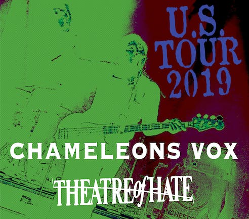 Chameleons Vox / Theatre of Hate / Jay Aston