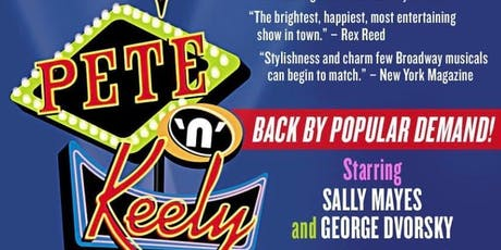 The Return of Pete 'n' Keely Starring Sally Mayes and George Dvorsky tickets