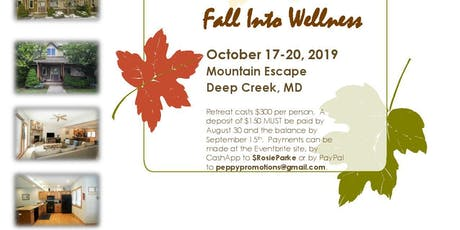 Fall Into Wellness: A Women's Retreat tickets
